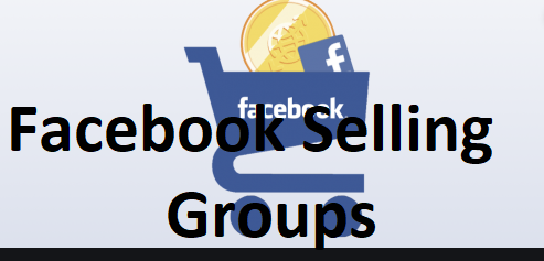 Facebook Selling Groups