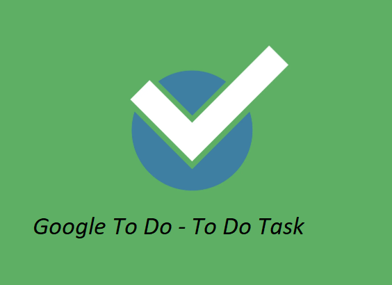 Google To Do Task