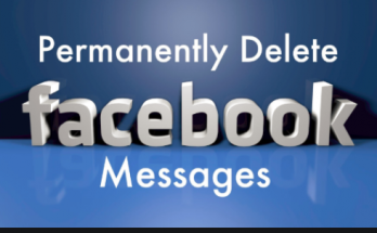 How to Permanently Delete Facebook Messages
