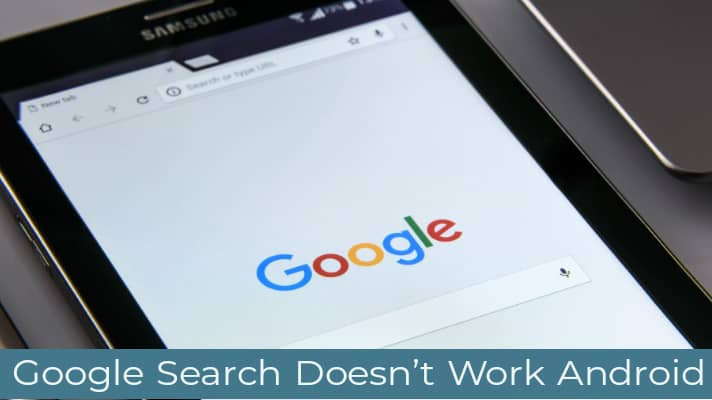 google search doesn't work android