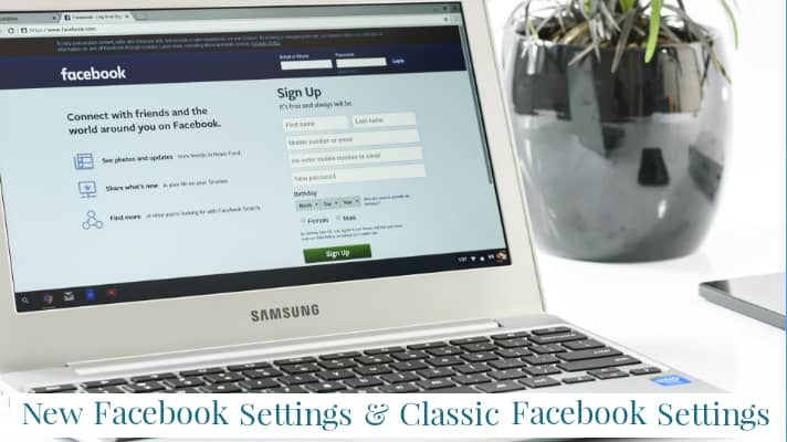 new facebook setting and classic facebook setting