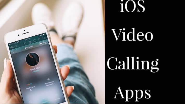 list of video calling apps for ios